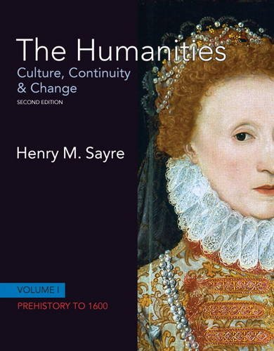 Humanities Culture, Continuity and Change - Prehistory to 1600 2nd 2012 (Revised) edition cover