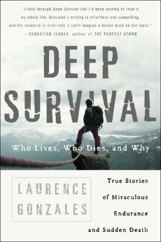 Deep Survival Who Lives, Who Dies, and Why  2004 edition cover