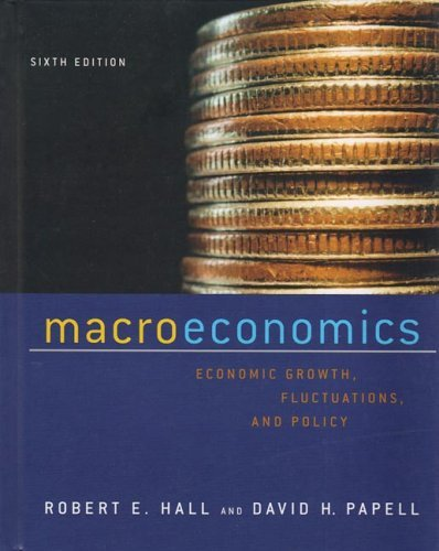 Macroeconomics Economic Growth, Fluctuations, and Policy 6th 2005 edition cover