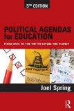 Political Agendas for Education From Race to the Top to Saving the Planet 5th 2014 (Revised) edition cover