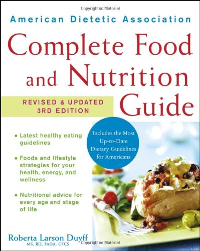 American Dietetic Association Complete Food and Nutrition Guide  3rd 2006 (Revised) edition cover