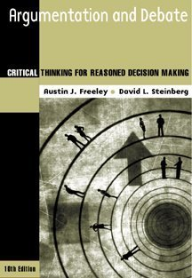 Argumentation and Debate Critical Thinking for Reasoned Decision Making 10th 2000 edition cover