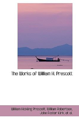 Works of William H Prescott N/A edition cover