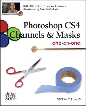 Photoshop CS4 Channels and Masks   2008 (Revised) 9780596516154 Front Cover