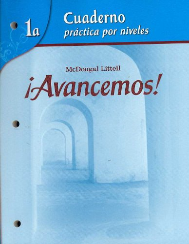 �Avancemos! Cuaderno - Practica Por Niveles  2007 (Student Manual, Study Guide, etc.) 9780618782154 Front Cover