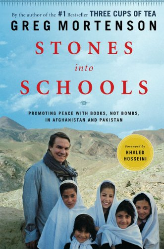 Stones into Schools Promoting Peace with Books, Not Bombs, in Afghanistan and Pakistan  2009 edition cover