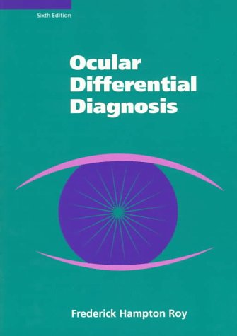Ocular Differential Diagnosis 6th 1996 (Revised) 9780683074154 Front Cover