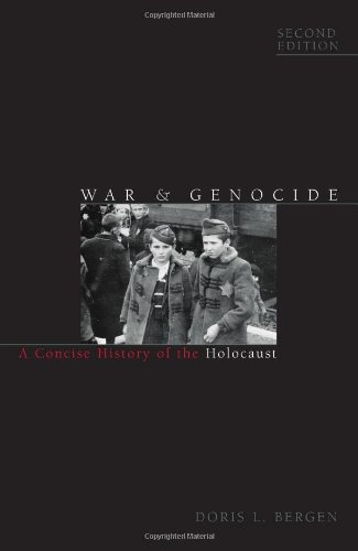 War and Genocide A Concise History of the Holocaust 2nd 2009 (Revised) 9780742557154 Front Cover