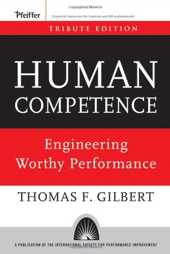 Human Competence Engineering Worthy Performance  2007 edition cover
