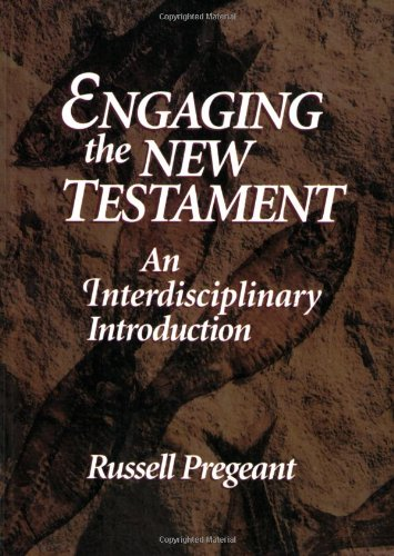 Engaging the New Testament An Interdisciplinary Introduction N/A edition cover