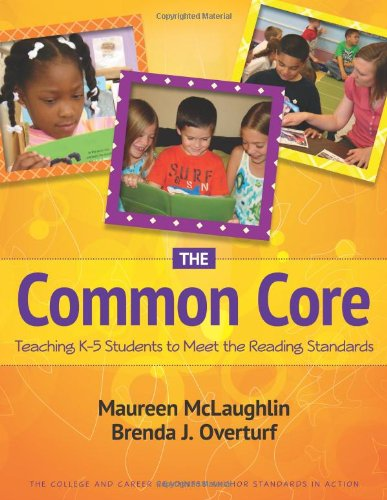 The Common Core: Teaching K-5 Students to Meet the Reading Standards  2012 edition cover