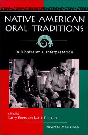 Native American Oral Traditions Collaboration and Interpretation  2001 edition cover