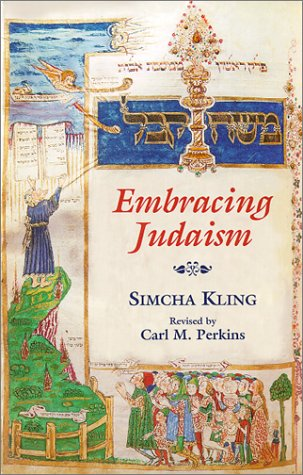 Embracing Judaism 2nd 1999 (Revised) edition cover