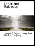 Labor and Railroads N/A edition cover