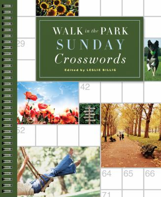 Walk in the Park Sunday Crosswords   2011 9781402788154 Front Cover
