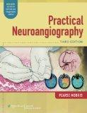 Practical Neuroangiography  3rd 2014 (Revised) edition cover