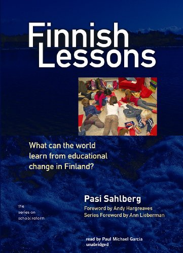 Finnish Lessons: What Can the World Learn from Educational Change in Finland?  2012 9781470826154 Front Cover
