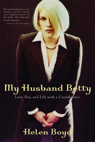 My Husband Betty Love, Sex, and Life with a Crossdresser  2003 edition cover