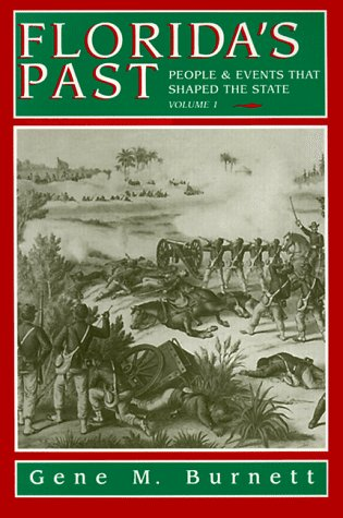 Florida's Past People and Events That Shaped the State N/A edition cover