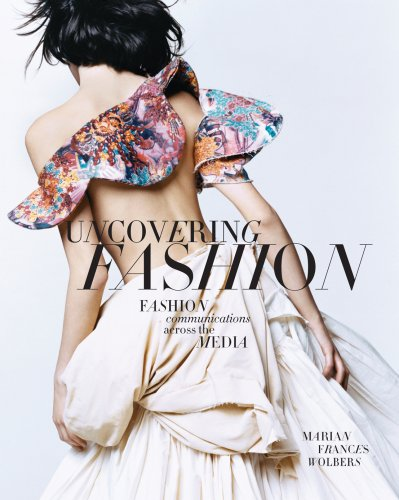 Uncovering Fashion Fashion Communications Across the Media  2009 edition cover