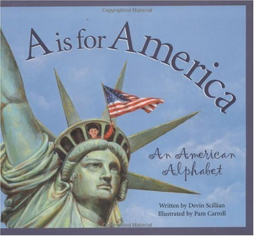 A Is for America An American Alphabet  2001 9781585360154 Front Cover