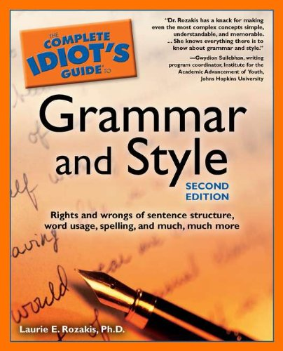 Complete Idiot's Guide to Grammar and Style  2nd 2003 9781592571154 Front Cover
