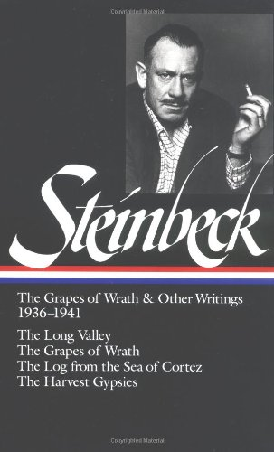 Steinbeck - The Grapes of Wrath and Other Writings, 1936-1941 The Long Valley; the Grapes of Wrath; the Log from the Sea of Cortez; the Harvest Gypsies N/A edition cover