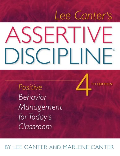 Assertive Discipline Positive Behavior Management for Today's Classroom 4th 2010 edition cover