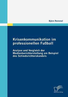 Krisenkommunikation Im Professionellen Fu�ball   2009 9783836675154 Front Cover