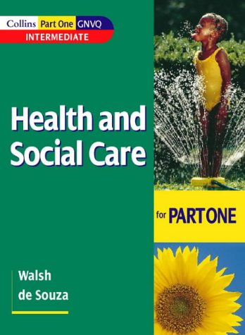 Health and Social Care for Part One Intermediate GNVQ   1999 (Revised) edition cover
