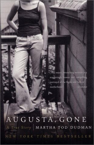 Augusta, Gone A True Story  2002 9780060014155 Front Cover