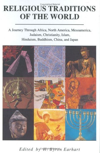 Religious Tradition of World A Journey Through Africa, Mesoamerica, North America, Judaism, Christianity, Islam, Hinduism, Buddhism, China, and Japan  1993 edition cover