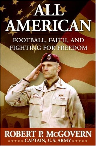 All American Football, Faith, and Fighting for Freedom  2007 9780061244155 Front Cover