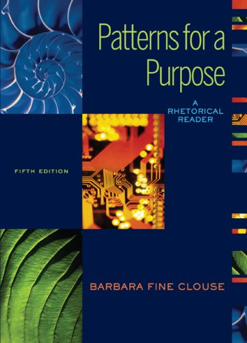 Patterns for A Purpose A Rhetorical Reader (book Alone) 5th 2009 edition cover