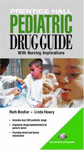 Prentice Hall Pediatric Drug Guide   2005 edition cover