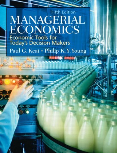 Managerial Economics Economic Tools for Today's Decision Makers 5th 2006 (Revised) edition cover