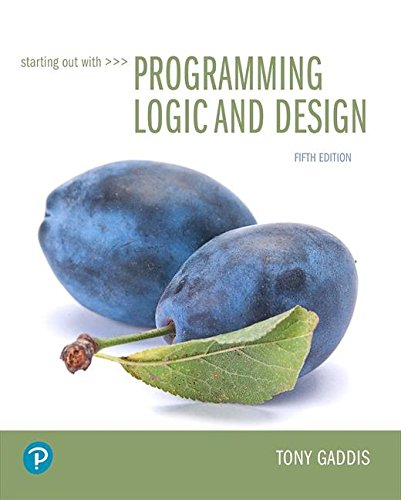 Starting Out With Programming Logic and Design:   2018 9780134801155 Front Cover