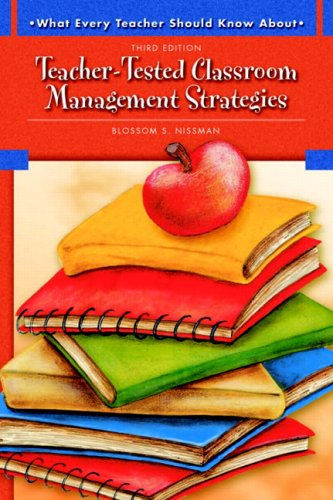 Teacher-Tested Classroom Management Strategies  3rd 2009 9780137149155 Front Cover