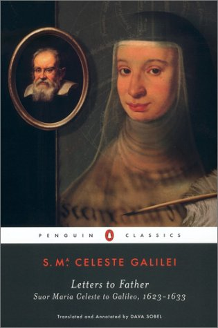 Letters to Father Suor Maria Celeste to Galileo, 1623-1633  2003 edition cover