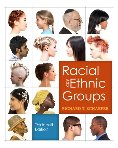 Racial and Ethnic Groups  13th 2012 edition cover