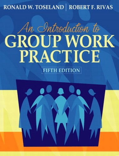 Introduction to Group Work Practice (With MyHelpingLab)  5th 2005 (Revised) edition cover