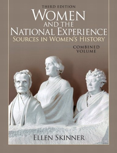 Women and the National Experience Sources in Women's History 3rd 2011 edition cover