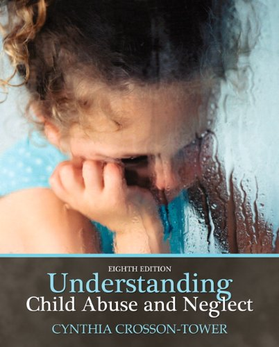 Understanding Child Abuse and Neglect  8th 2010 edition cover