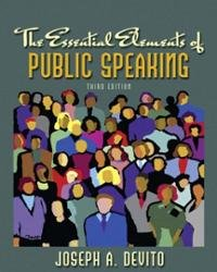 Essential Elements of Public Speaking  3rd 2009 9780205772155 Front Cover