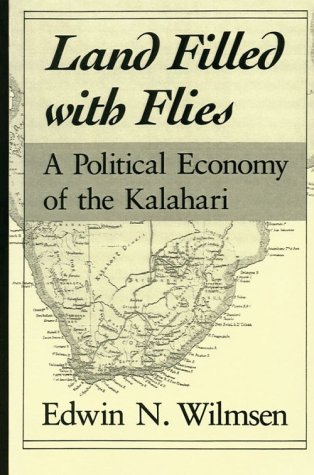 Land Filled with Flies A Political Economy of the Kalahari  1989 edition cover