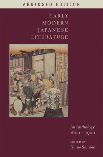 Early Modern Japanese Literature An Anthology, 1600-1900  2008 (Abridged) 9780231144155 Front Cover