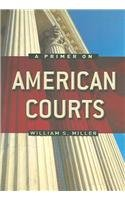 Primer on American Courts   2005 edition cover