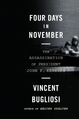 Four Days in November The Assassination of President John F. Kennedy  2007 edition cover