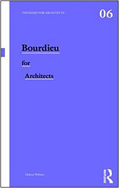 Bourdieu for Architects   2011 9780415496155 Front Cover
