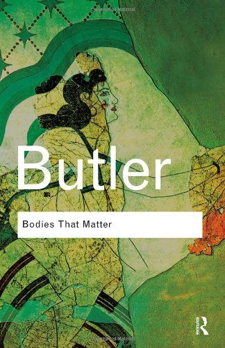 Bodies That Matter On the Discursive Limits of Sex  2011 edition cover